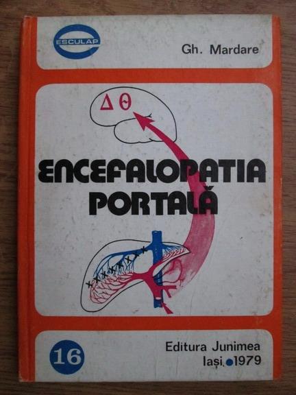 Anticariat: Gh. Mardare - Encefalopatia portala