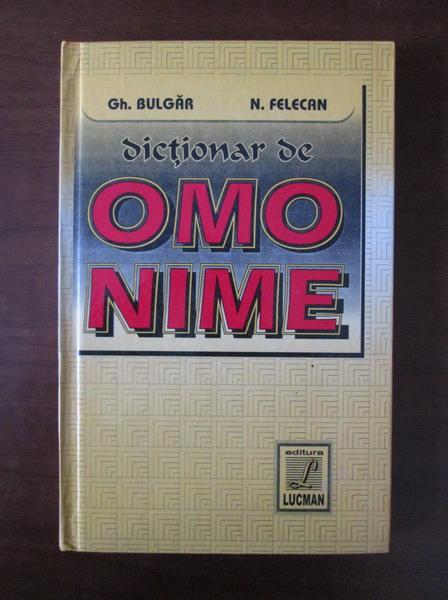 Anticariat: Gheorghe Bulgar - Dictionar de omonime