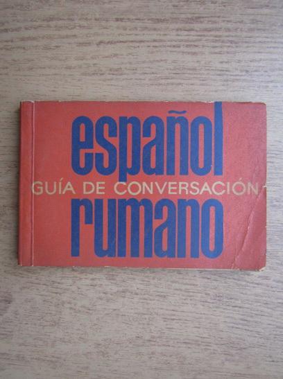 Anticariat: Ghid de conversatie spaniol-roman