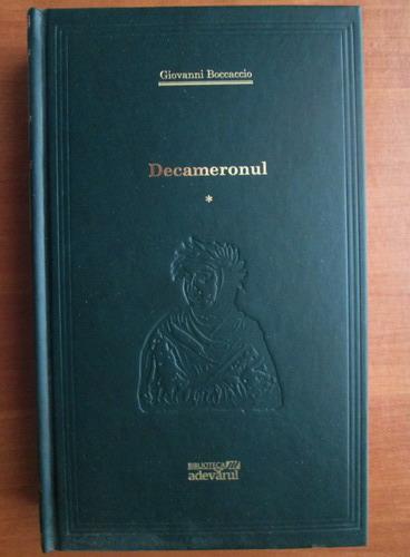 Anticariat: Giovanni Boccaccio - Decameronul (volumul 1) (Adevarul)
