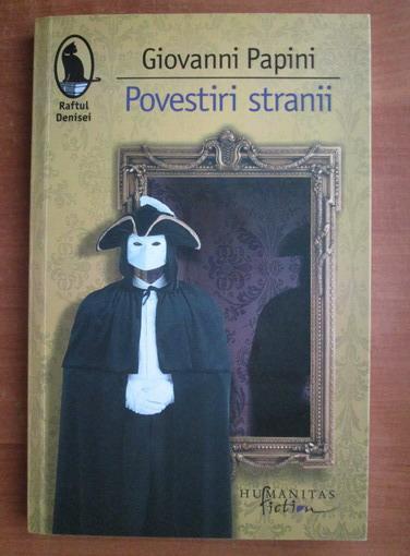 Anticariat: Giovanni Papini - Povestiri stranii