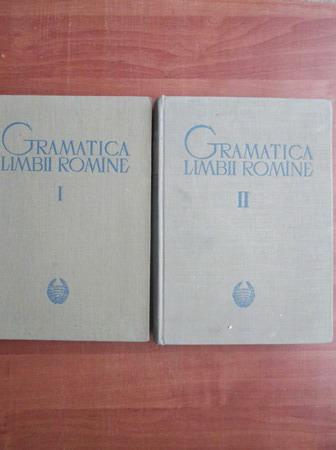 Anticariat: Gramatica limbii romane (2 volume)