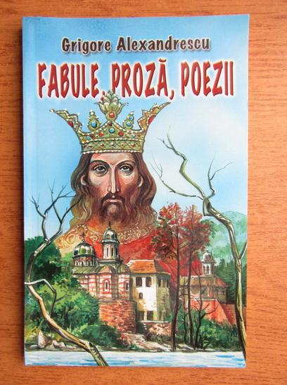 Anticariat: Grigore Alexandrescu - Fabule, proza, poezii