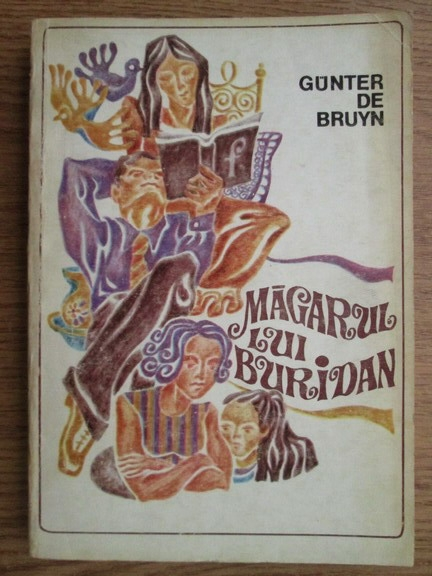 Anticariat: Gunter de Bruyn - Magarul lui Buridan