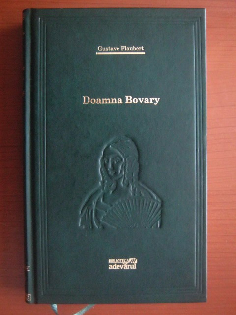 Anticariat: Gustave Flaubert - Doamna Bovary (Adevarul)