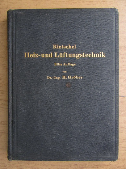Anticariat: H. Grober - Rietschel Heiz-und Luftungdtechnik (1938)