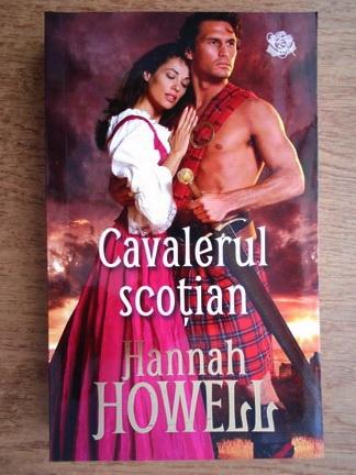 Anticariat: Hannah Howell - Cavalerul scotian