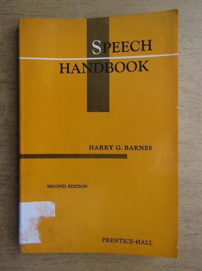 Anticariat: Harry Grinnell Barnes - Speech handbook