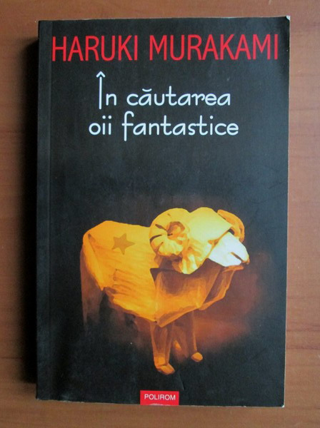 Anticariat: Haruki Murakami - In cautarea oii fantastice