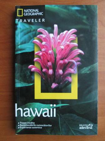 Anticariat: Hawaii (colectia National Geographic Traveler, nr. 5)