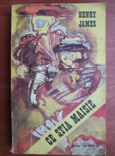 Anticariat: Henry James - Ce stia Maisie