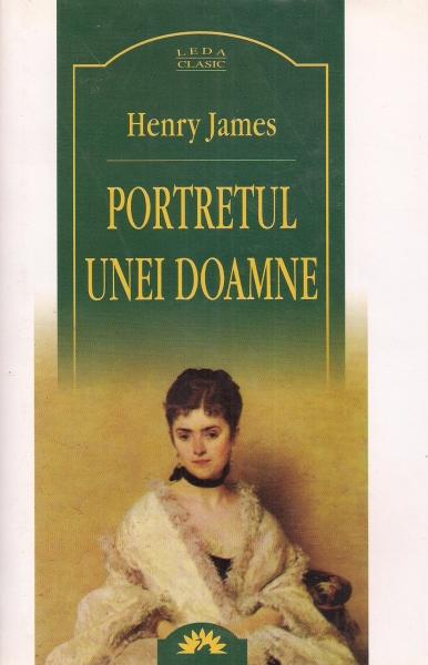 Anticariat: Henry James - Portretul unei doamne (Leda Clasic)