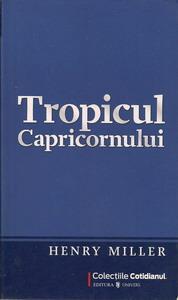 Anticariat: Henry Miller - Tropicul Capricornului (Cotidianul)