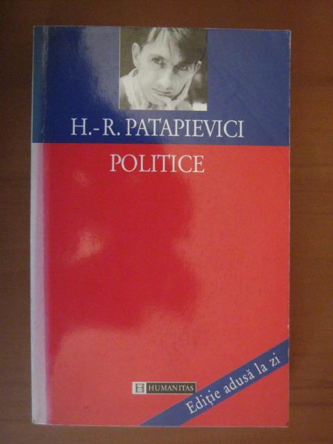 Anticariat: Horia Roman Patapievici - Politice