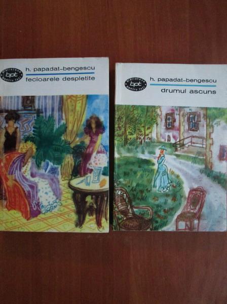 Anticariat: Hortensia Papadat Bengescu - Fecioarele despletite. Drumul ascuns (2 volume)