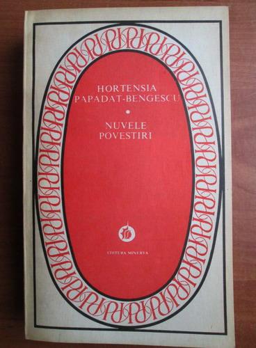 Anticariat: Hortensia Papadat Bengescu - Nuvele. Povestiri