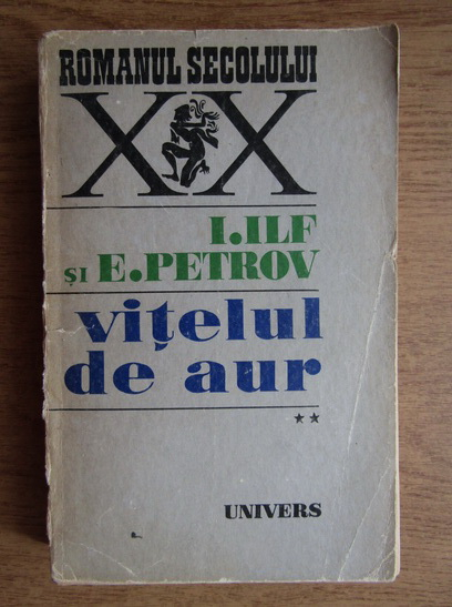 Anticariat: I. Ilf - Vitelul de aur (volumul 2)