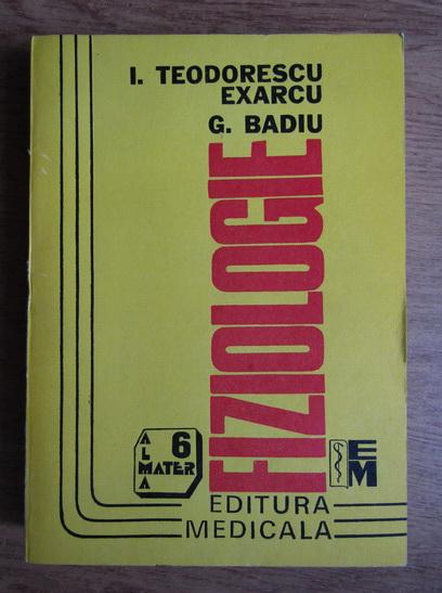 Anticariat: I. Teodorescu Exarcu - Fiziologie