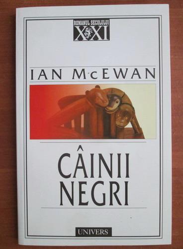 Anticariat: Ian McEwan - Cainii negri