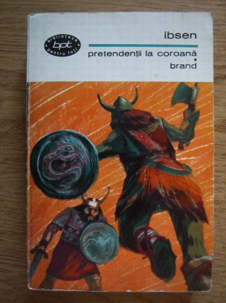 Anticariat: Ibsen - Pretendentii la coroana. Brand
