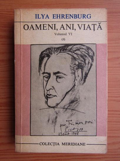 Anticariat: Ilya Ehrenburg - Oameni, ani, viata (volumul 6, partea 2)