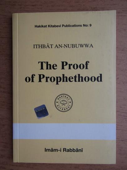 Anticariat: Imam-i Rabbani - The Proof of Prophethood