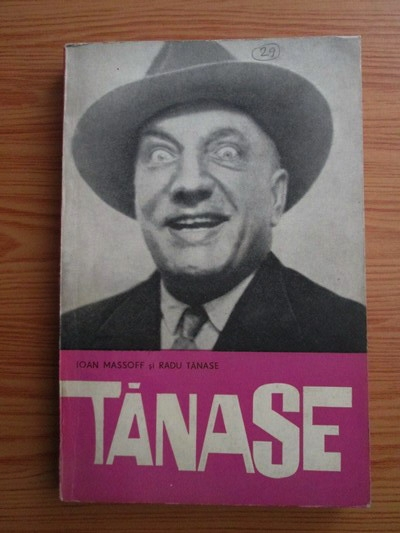 Anticariat: Ioan Massoff, Radu Tanase - Constantin Tanase (editia a III-a)