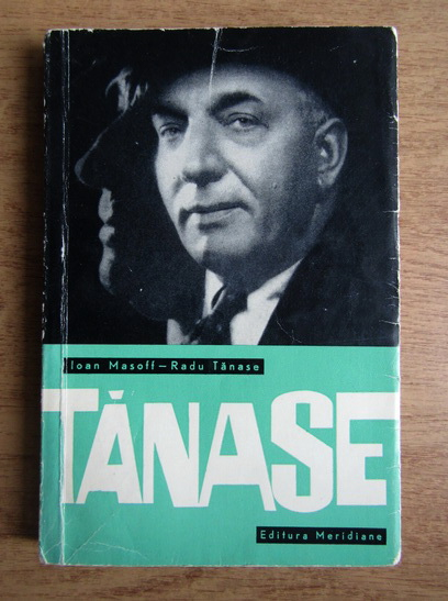 Anticariat: Ioan Massoff, Radu Tanase - Constantin Tanase