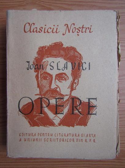 Anticariat: Ioan Slavici - Opere (volumul 1, 1949)