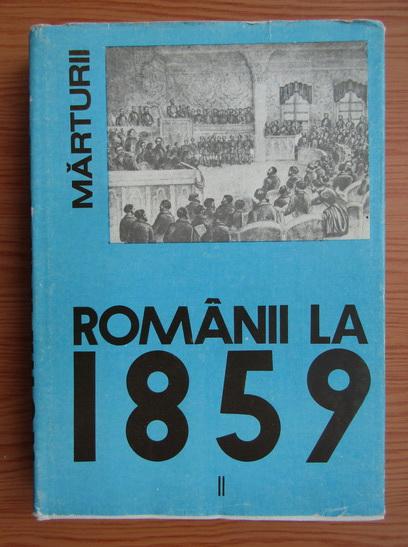 Anticariat: Ion Ardeleanu - Romanii la 1859, volumul 2. Unirea Principatelor Romane in constiinta europeana