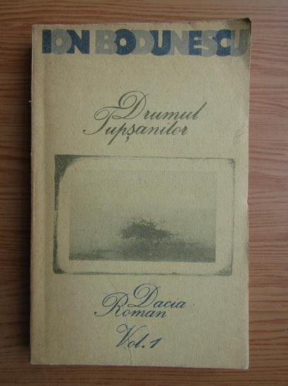 Anticariat: Ion Bodunescu - Drumul tupsanilor