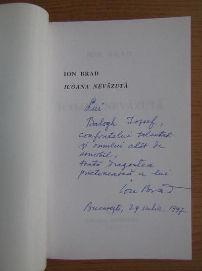 Anticariat: Ion Brad - Icoana nevazuta (cu autograful autorului)