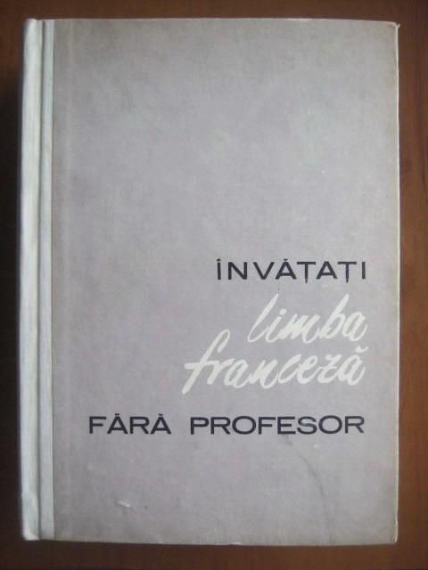 Anticariat: Ion Braescu - Invatati limba franceza fara profesor