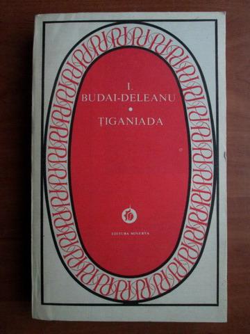 Anticariat: Ion Budai Deleanu - Tiganiada