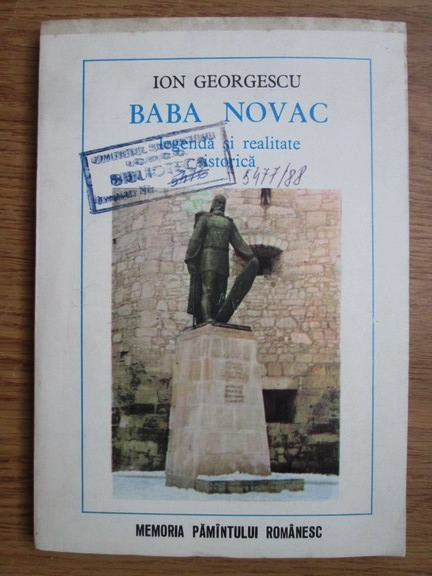 Anticariat: Ion Georgescu - Baba Novac, legenda si realitatea istorica
