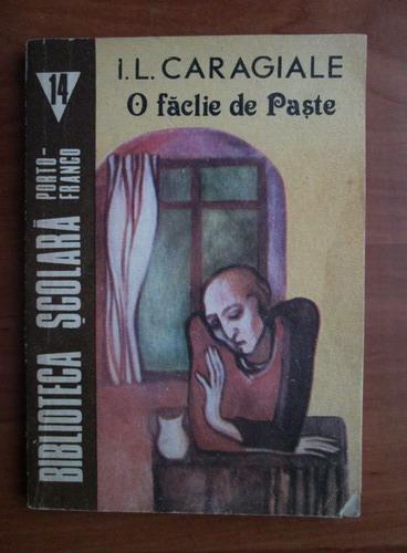 Anticariat: Ion Luca Caragiale - O faclie de paste
