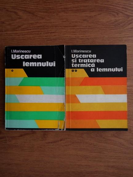Anticariat: Ion Marinescu - Uscarea lemnului (2 volume)