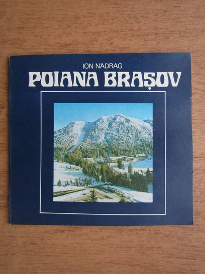 Anticariat: Ion Nadrag - Poiana Brasov