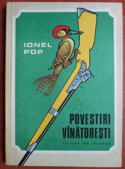 Anticariat: Ionel Pop - Povestiri vanatoresti