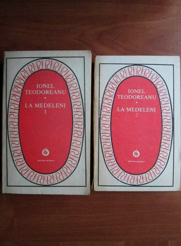 Anticariat: Ionel Teodoreanu - La Medeleni (2 volume)