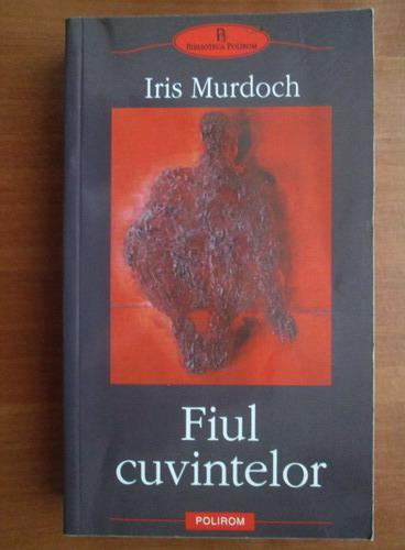 Anticariat: Iris Murdoch - Fiul cuvintelor