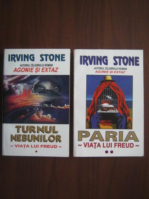 Anticariat: Irving Stone - Viata lui Freud. Turnul nebunilor, Paria (2 volume)