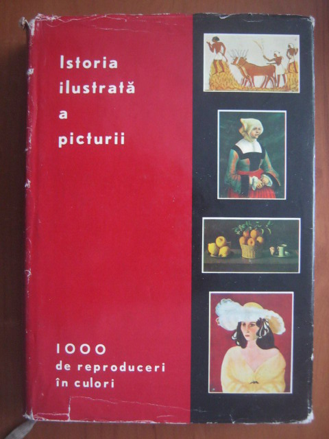 Anticariat: Istoria ilustrata a picturii cu 1000 de reproduceri in culori