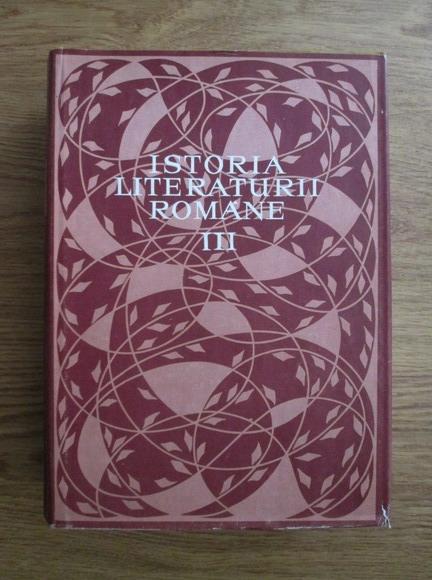 Anticariat: Istoria literaturii romane (volumul 3)