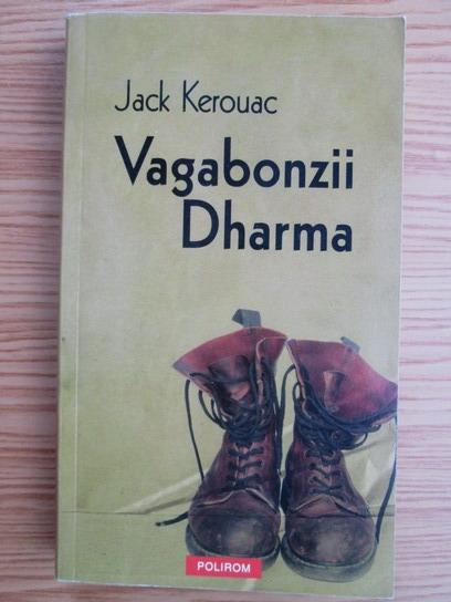 Anticariat: Jack Kerouac - Vagabonzii Dharma