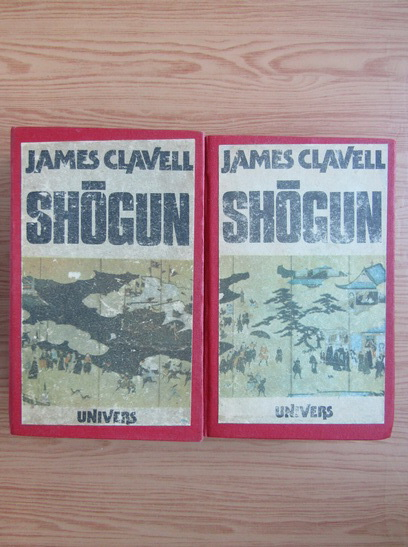Anticariat: James Clavell - Shogun (2 volume)