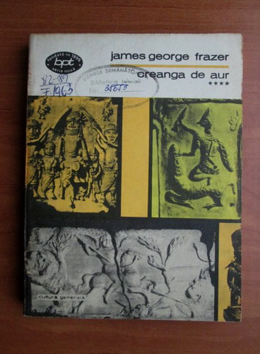 Anticariat: James George Frazer - Creanga de aur (volumul 4)