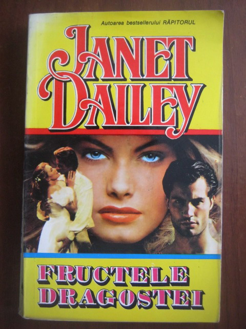 Anticariat: Janet Dailey - Fructele dragostei