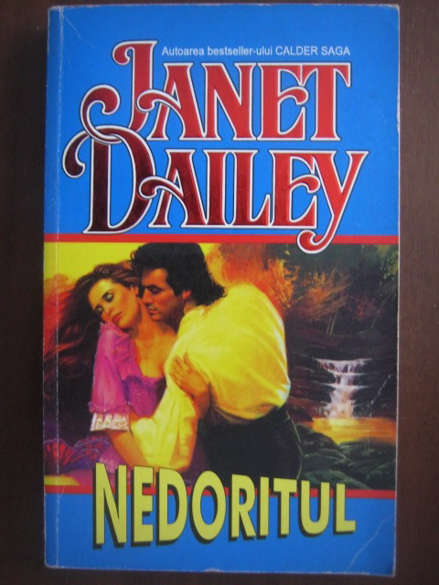Anticariat: Janet Dailey - Nedoritul