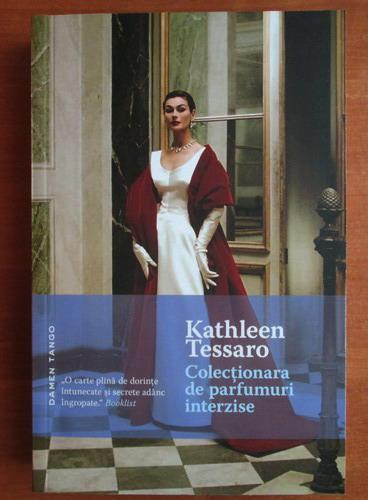 Anticariat: Jathleen Tessaro - Colectionara de parfumuri interzise